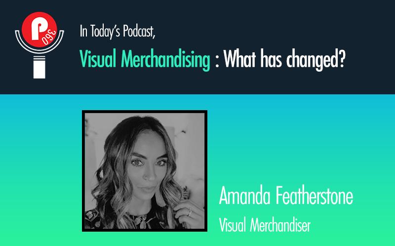 Retail Corner Podcast - Visual Merchandising
