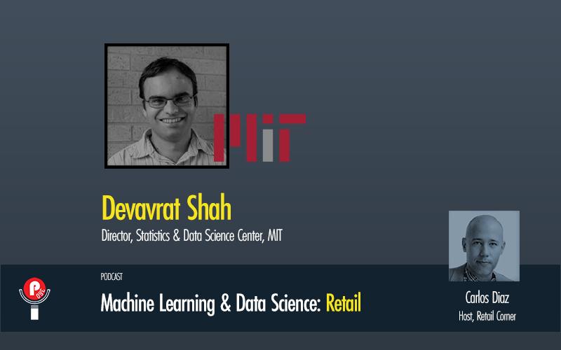 Retail Corner - Devavrat Shah, MIT Data Science