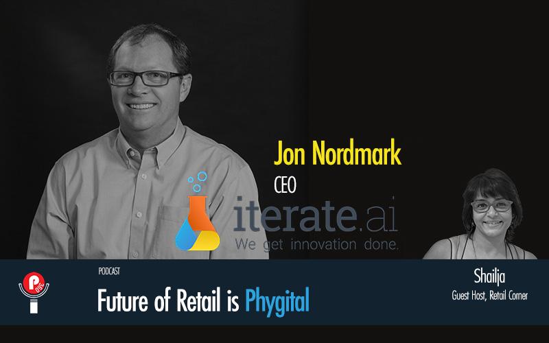 Jon Nordmark of Iterate.ai in talks with Shailja on Retail Corner