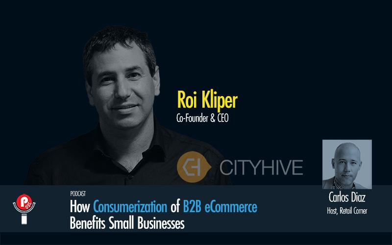 Retail Corner Podcast - Roi Kliper, City Hive